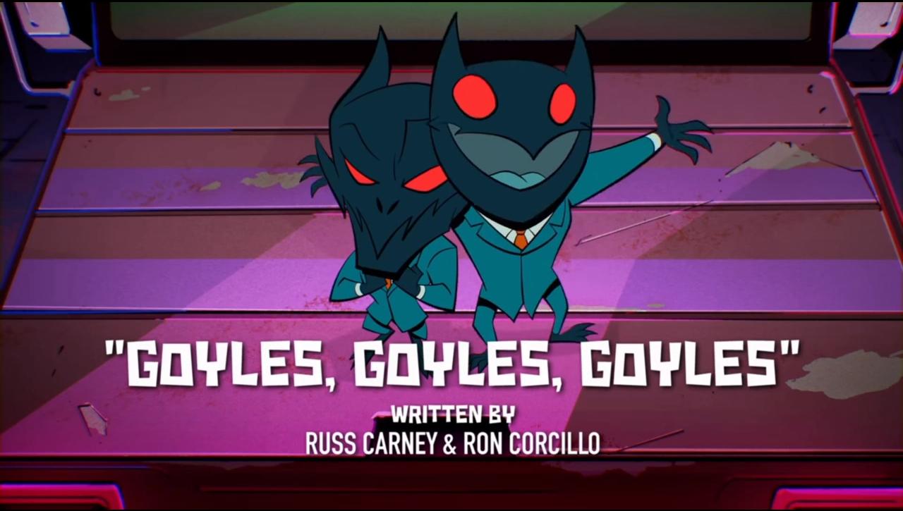 Goyles, Goyles, Goyles