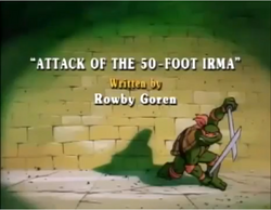 Attack of the 50-foot Irma Title Card.png