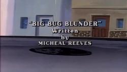 Big Bug Blunder Title Card.png