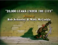 20000 Leaks Under the City Title Card.png