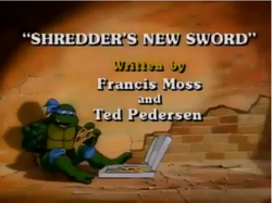 Shredder's New Sword Title Card.png