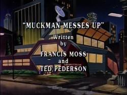Muckman Messes Up.PNG