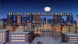 Beyond the Donatello Nebula Title Card.png
