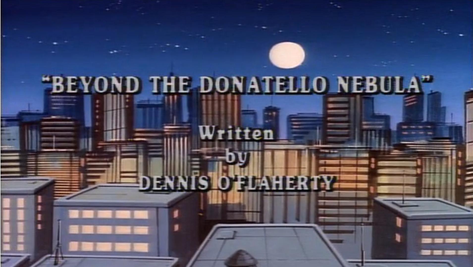 Beyond the Donatello Nebula