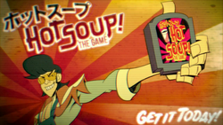 Hot Soup The Game ad