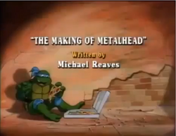 The Making of Metalhead Title Card.png