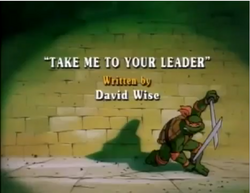 Take Me To Your Leader Title Card.png