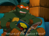 Return of the Justice Force