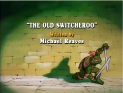 The Old Switcheroo Title Card.png