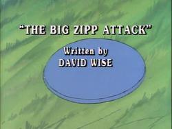 The Big Zipp Attack Title Card.png