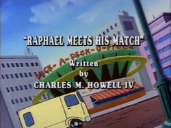 Raphael Meets His Match Title Card.png