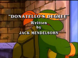 Donatello's Degree Title Card.png