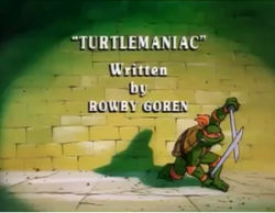 Turtlemaniac Title Card.png