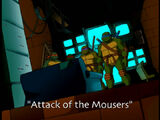 Attack of the Mousers