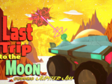 Last Trip to the Moon