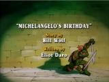 Michelangelo's Birthday