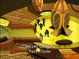 Secret Origins, Part 3