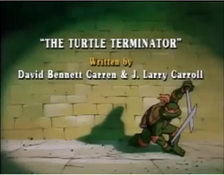 The Turtle Terminator Title Card.png