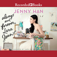 Always and Forever, Lara Jean (Audiobook)