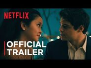 To All The Boys- Always and Forever - Official Trailer - Netflix