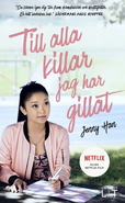 To All the Boys I've Loved Before (Sweden 2)