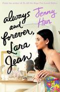 Always and Forever, Lara Jean (UK)