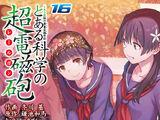 Toaru Kagaku no Railgun Manga Volume 16