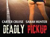 Deadly Pickup (2016)