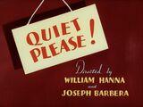 Quiet Please!