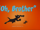 Oh, Brother