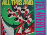 All This and Tex Avery Too! - Laserdisc