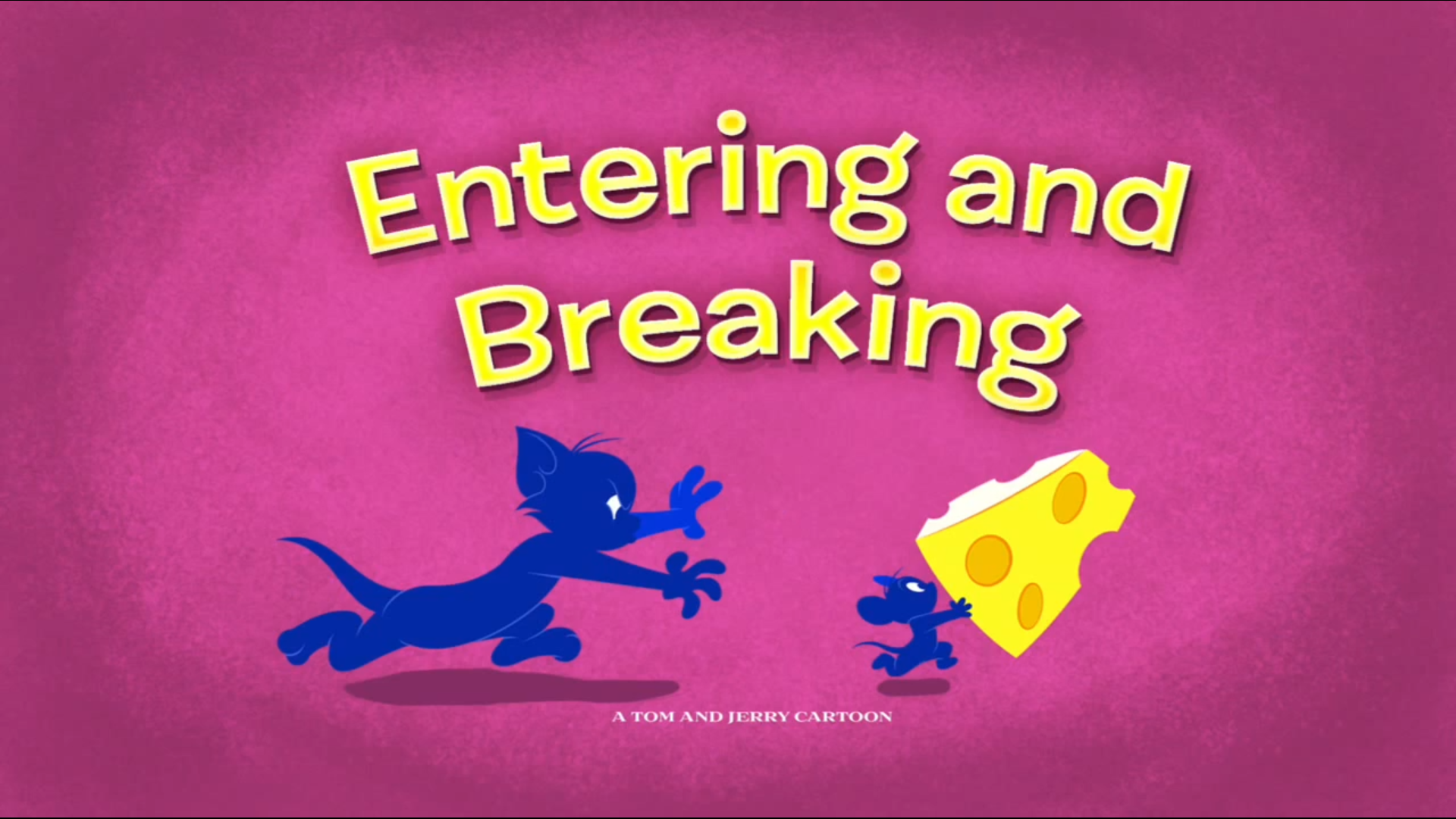 Entering and Breaking