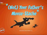 (Not) Your Father's Mouse-Stache