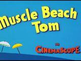 Muscle Beach Tom
