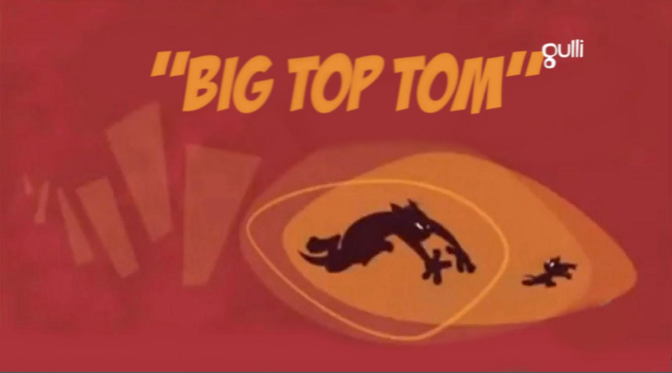 Big Top Tom