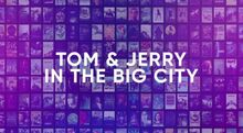 Tom and Jerry and the Big City Title Leak.jpg