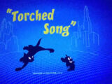Torched Song