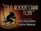 Old Rockin' Chair Tom