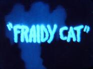 Fraidy5