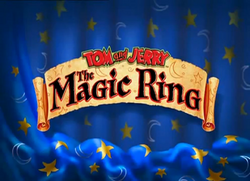 Tom and Jerry The Magic Ring title.PNG
