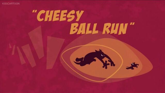 Cheesy Ball Run