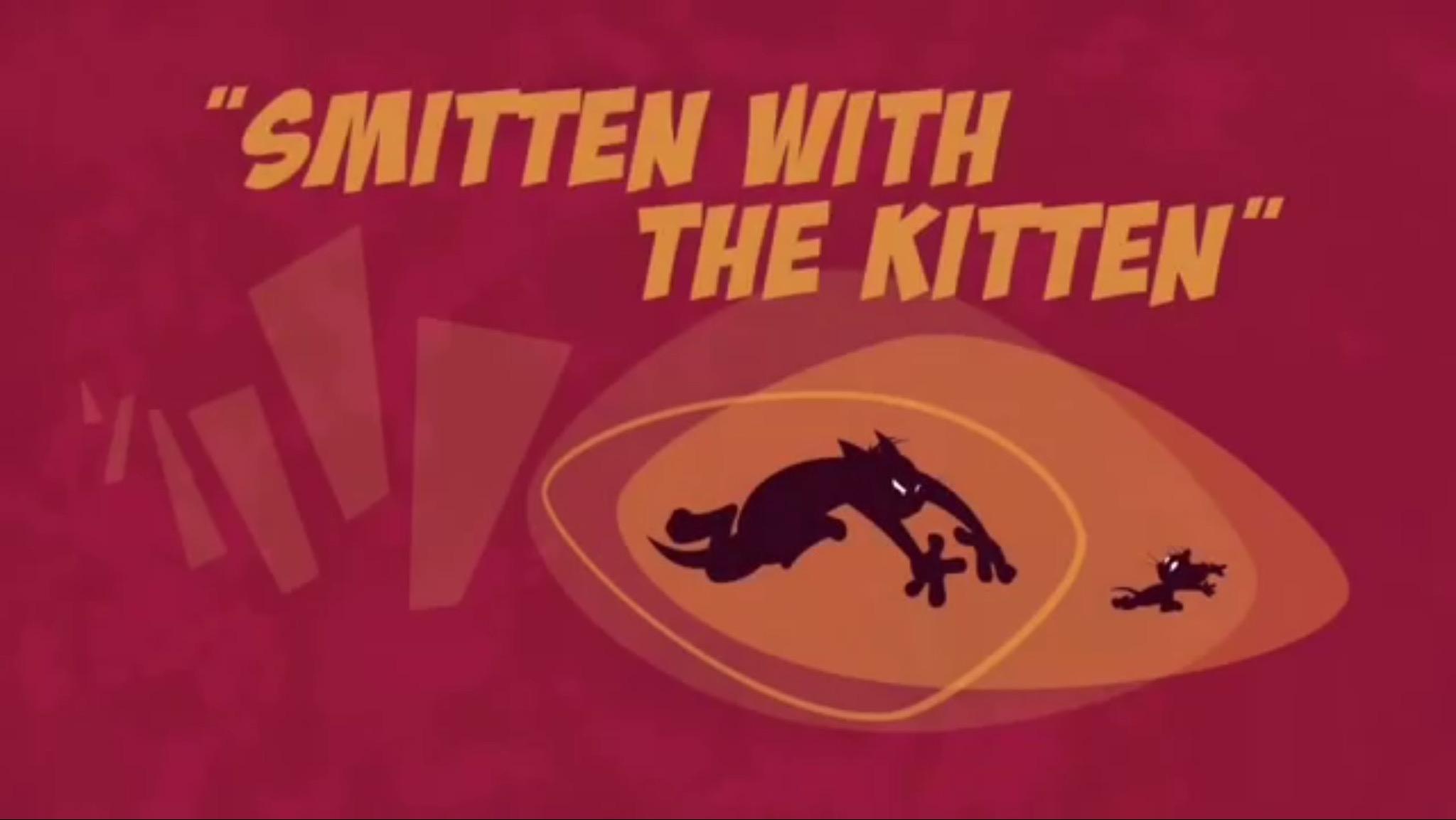Smitten with the Kitten