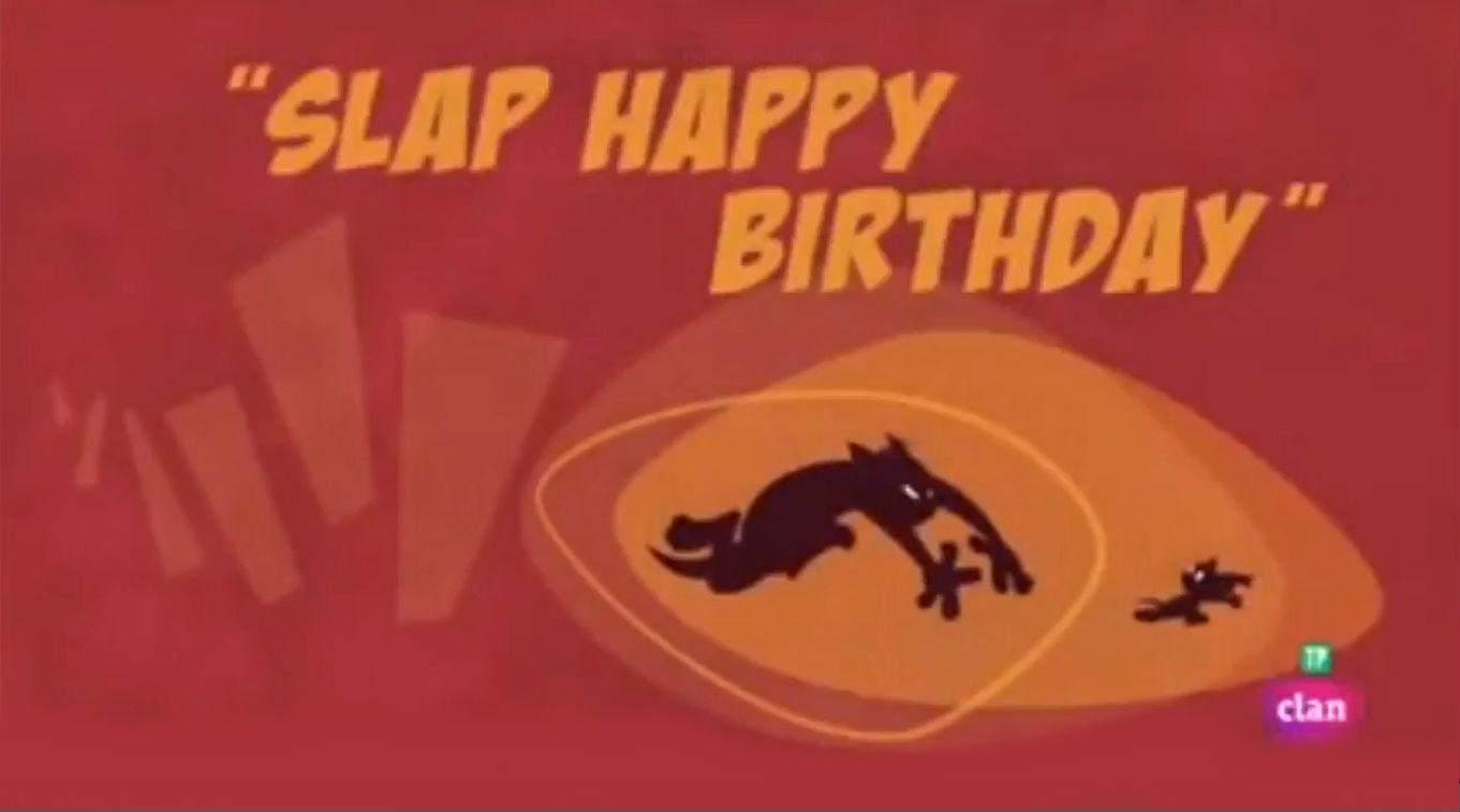 Slap Happy Birthday