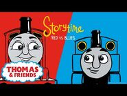 Thomas & Friends™ - Red vs Blue - NEW - Story Time - Podcast for Kids