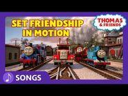 Set Friendship in Motion (Let's Go!) - Steam Team Sing Alongs - Thomas & Friends