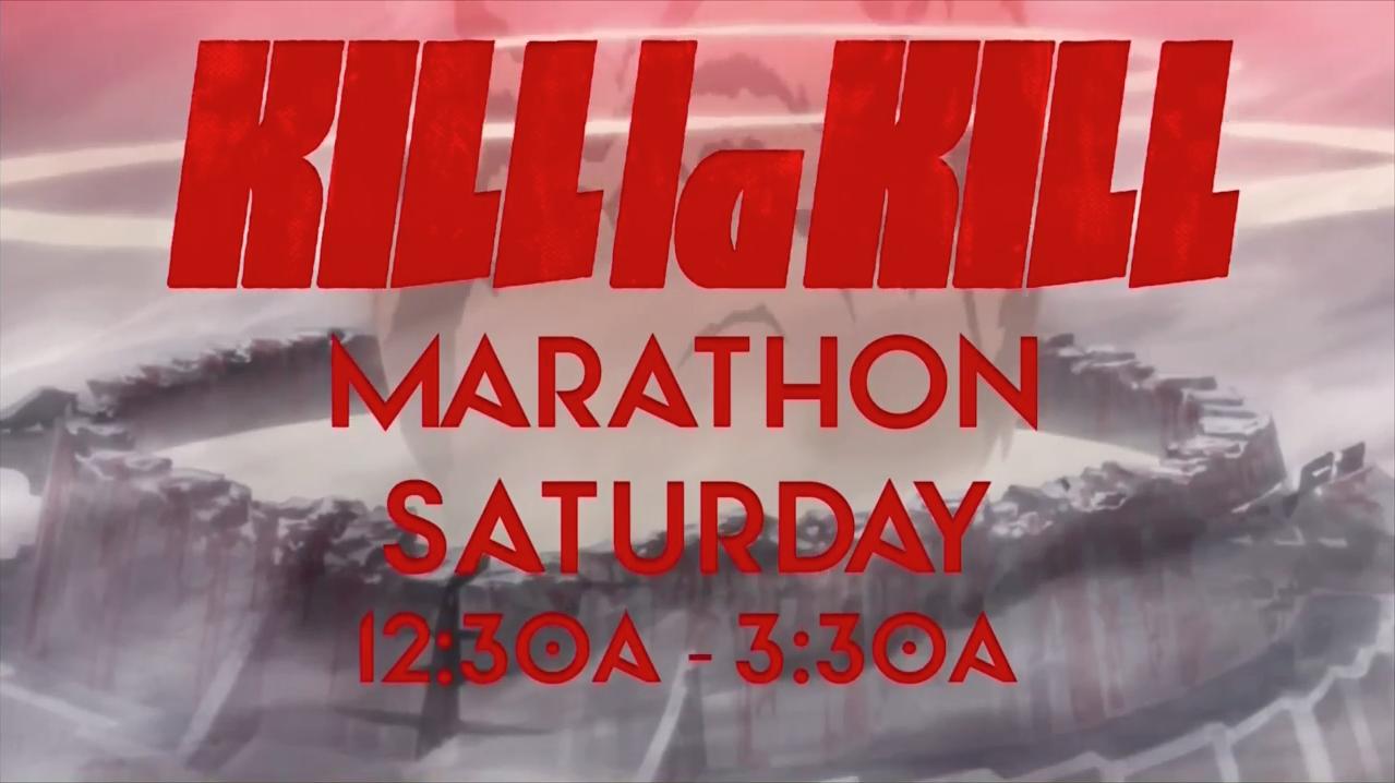 Kill la Kill Marathon