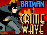 Batman in Crime Wave