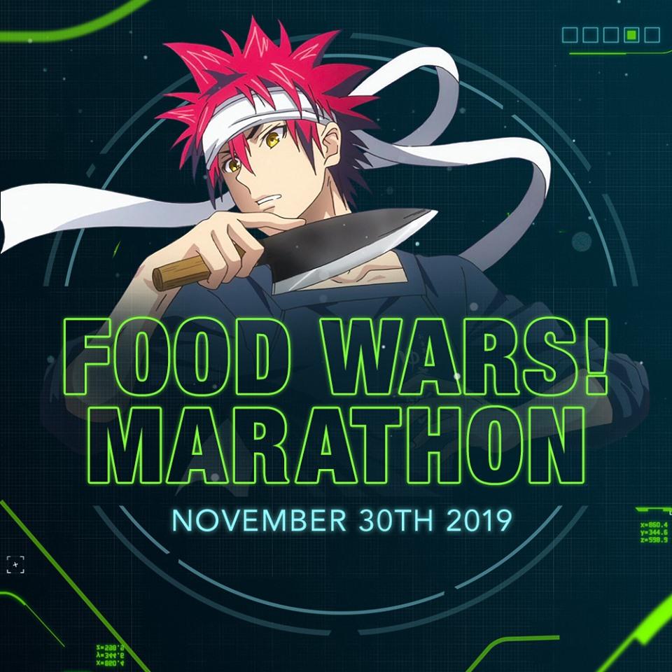 Food Wars! Marathon (November 2019)