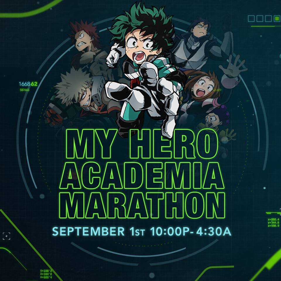 My Hero Academia Marathon (Labor Day Weekend 2018)