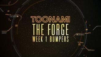 The Forge Week 1 - Toonami Bumpers